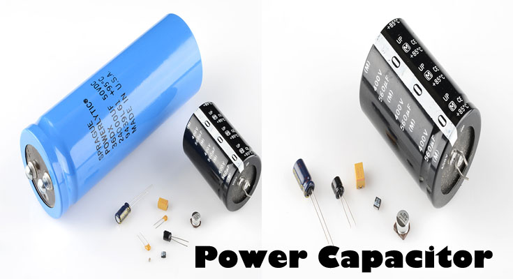 Every little thing About Power Capacitors